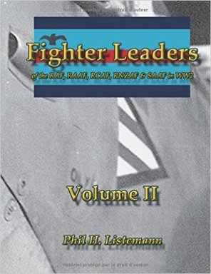 Fighter Leaders of the RAF, RAAF, RCAF, RNZAF & SAAF in WW2 Volume II