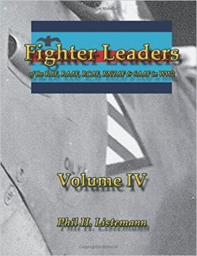 Fighter Leaders of the RAF, RAAF, RCAF, RNZAF & SAAF in WW2 Volume IV