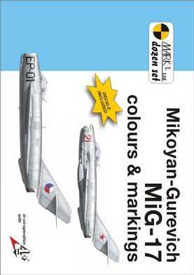 Mikoyan-Gurevich MiG-17 Colours and Markings 1/72 Scale Decals