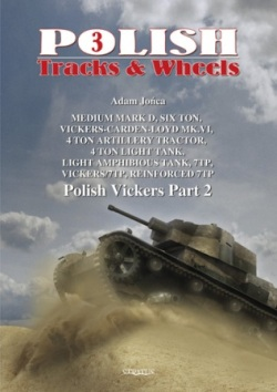 Polish Vickers Part 2: Medium Mark D, Vickers-Carden-Loyd Mk.VI, 4 Ton Artillery Tractor, 4 Ton Light Tank, Light Amphibious Tank, 7TP, Vickers/7TP, Reinforced 7TP