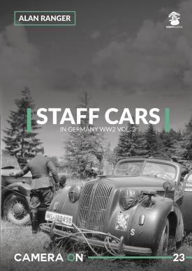Staff Cars in Germany WW2 Vol.2