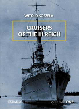 Cruisers of the Third Reich - Volume 1
