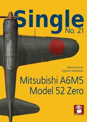 Single No. 21: Mitsubishi A6M5 Model 52 Zero