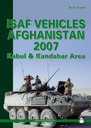 ISAF Vehicles Afghanistan 2007: Kabul & Kandahar Area