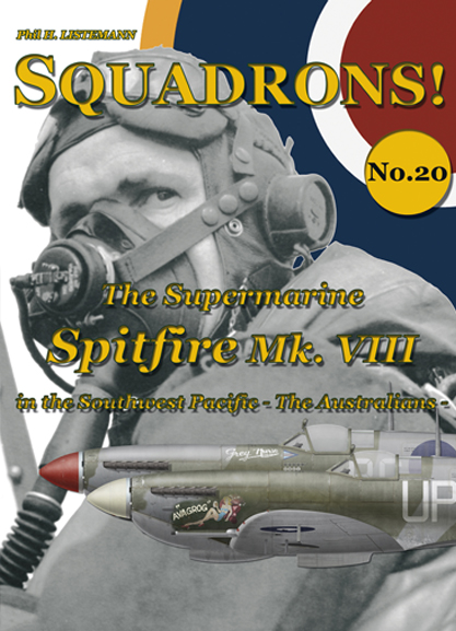 The Supermarine Spitfire Mk. VIII in the Southwest Pacific - The Australians