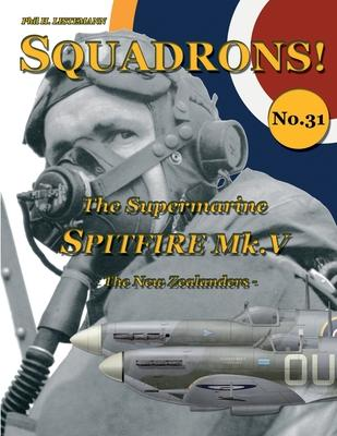 The Supermarine Spitfire Mk V : The New Zealanders