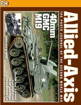 Allied-Axis - The Photo Journal of the Second World War: Issue 25