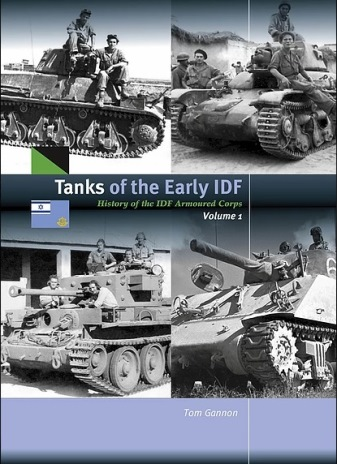 Tanks of the Early IDF - History of the IDF Armoured Corps Volume 1