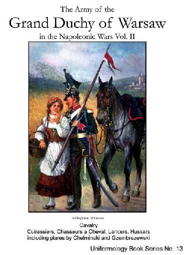 The Army of the Grand Duchy of Warsaw in the Napoleonic Wars Volume II